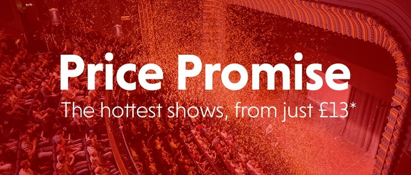 Aerial view of an auditorium with confetti in the air. The image is red with the words Price Promise - The hottest shows, from just £13